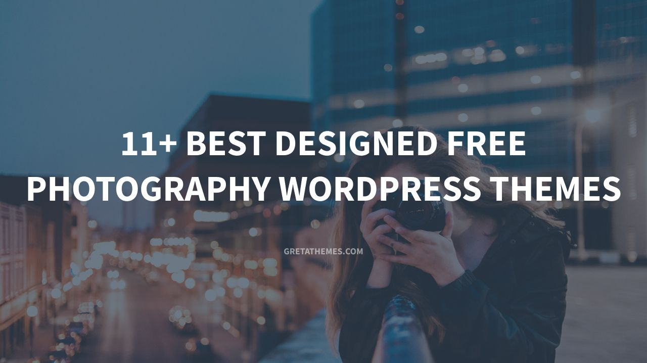 11+ Best Designed Free Photography WordPress Themes