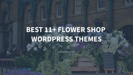 Best 11+ Flower shop WordPress themes