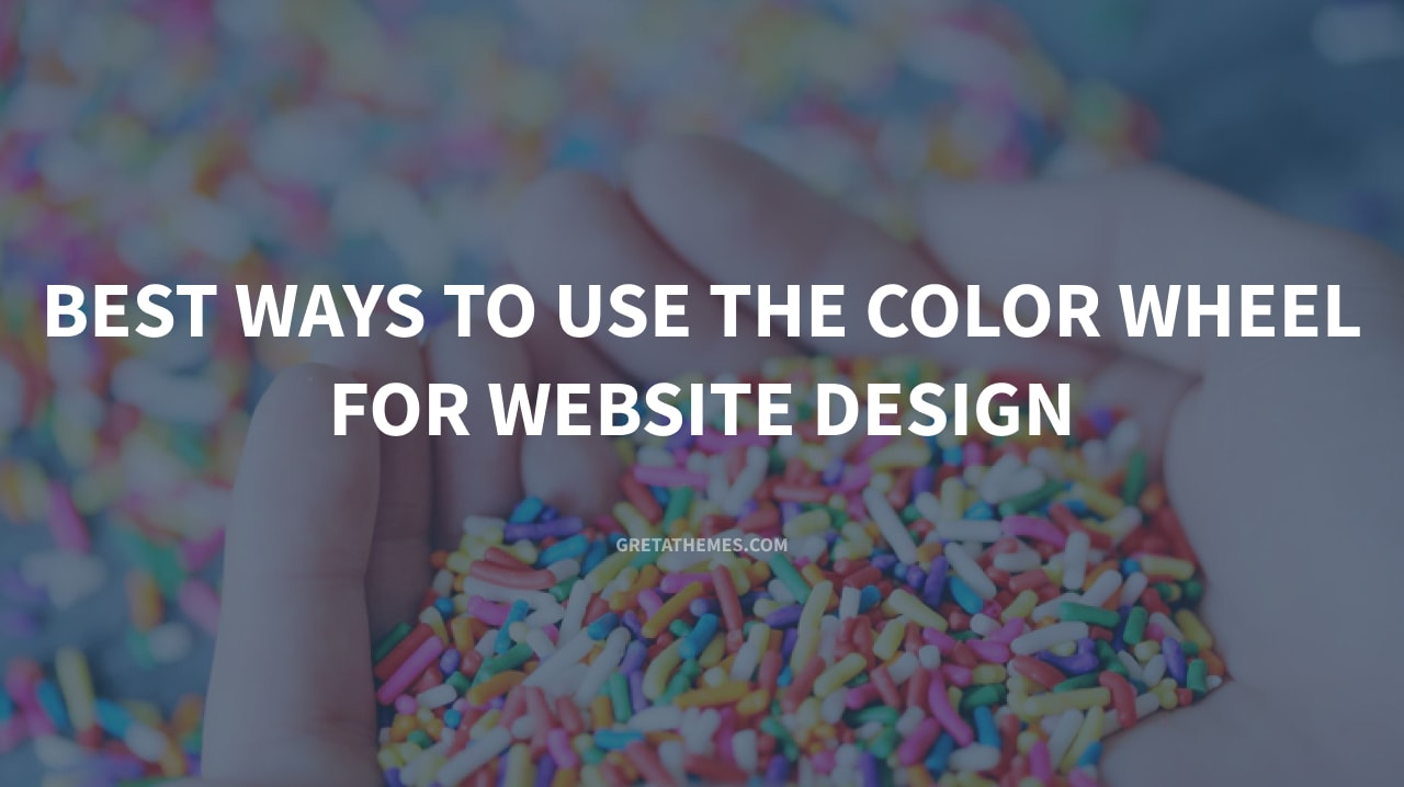 Best Ways to Use the Color Wheel for Website Design