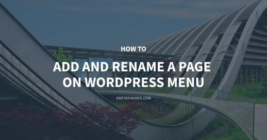 How to Add and Rename a Page on WordPress Menu