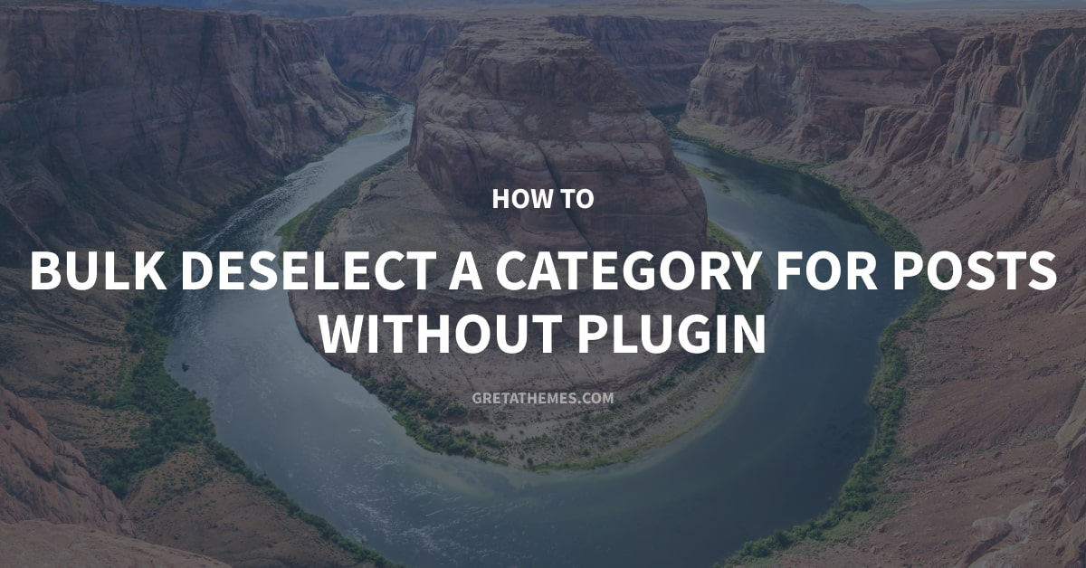 Bulk deselect a category for posts without plugin