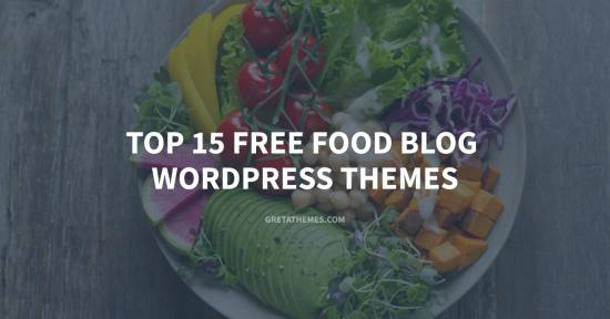 Top 15 Free Food Blog WordPress Themes