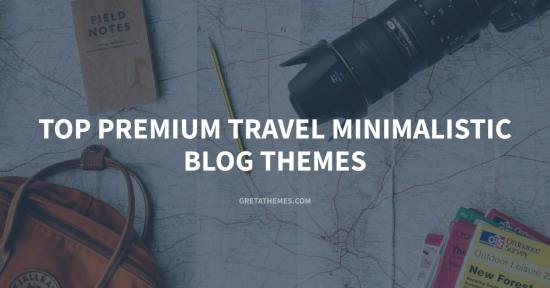 Top 10 Premium Travel Minimalistic Blog Themes