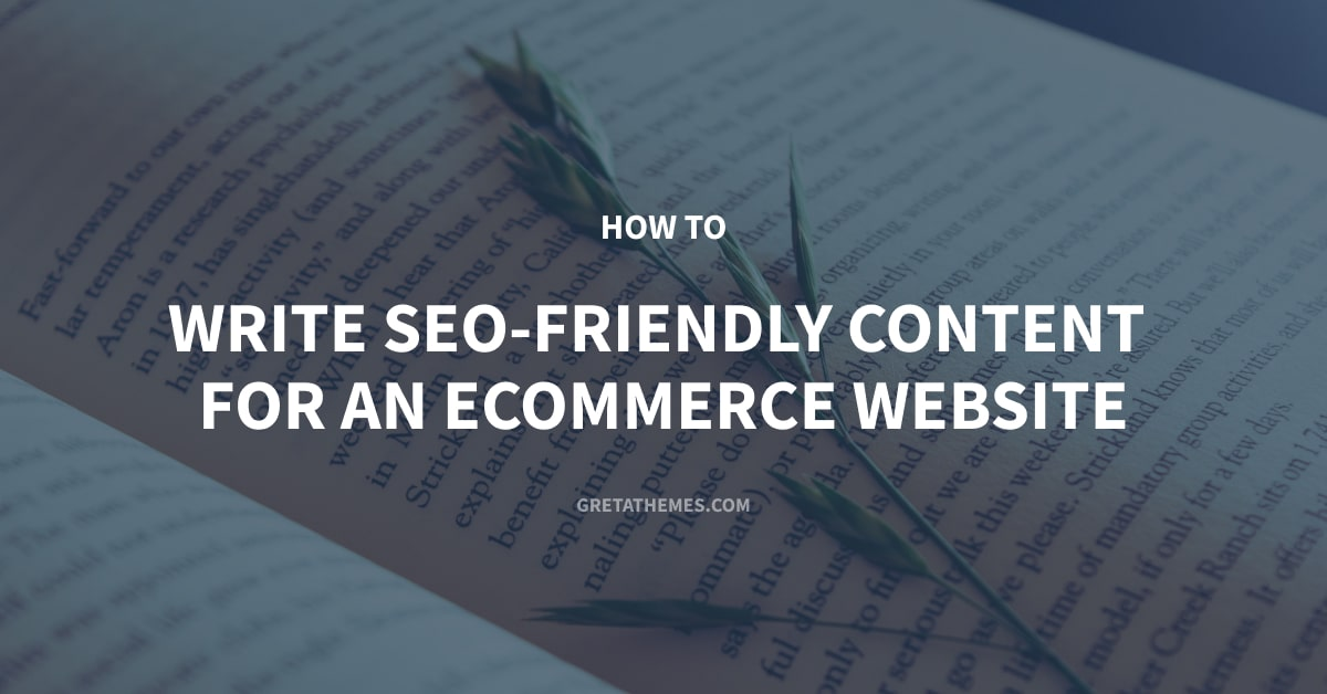 How to Write SEO-Friendly Content for an eCommerce Website