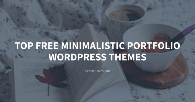 Top 10 Free Minimalistic Portfolio WordPress Theme