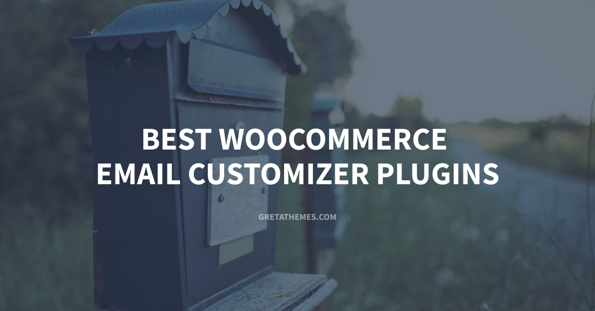 Best WooCommerce Email Customizer Plugins - Pros and Cons