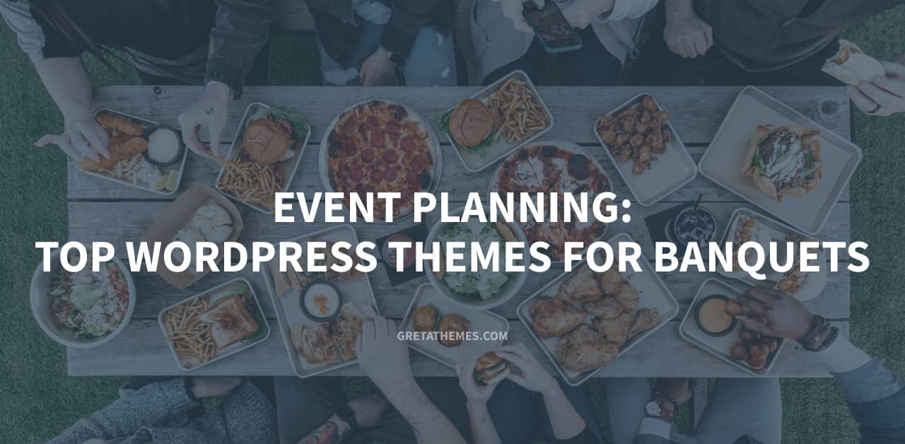 Event Planning: Top WordPress Themes ForBanquets