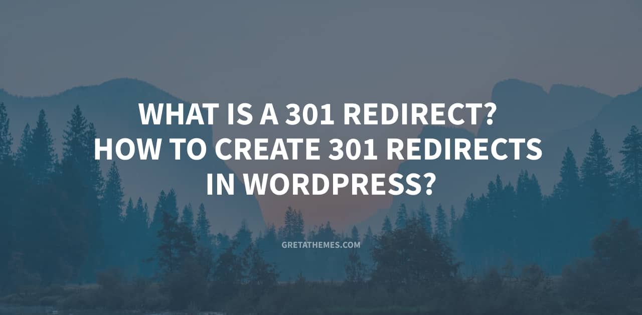 What is a 301 Redirect How to Create 301 Redirects in WordPress