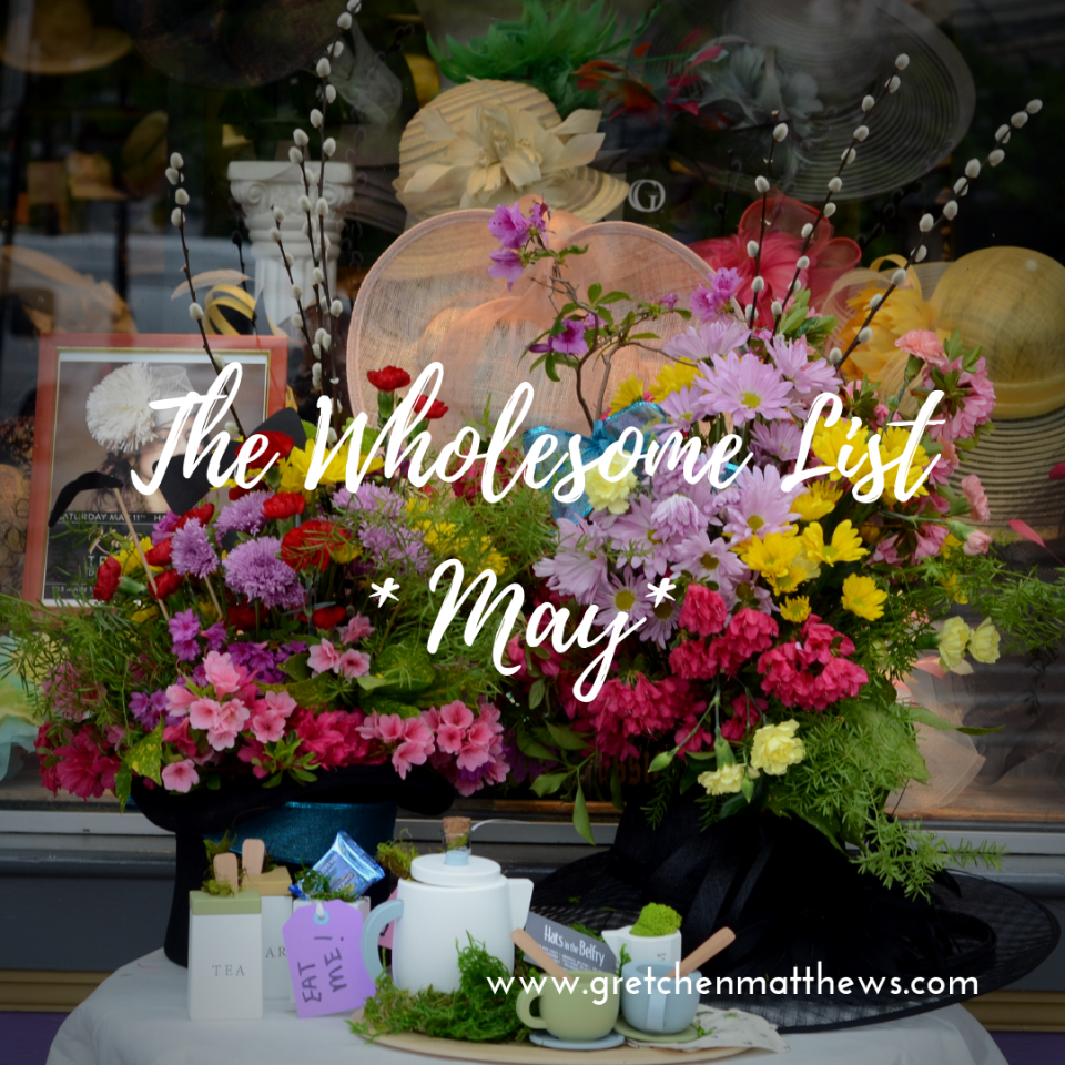 5 Wholesome Things I Learned in May