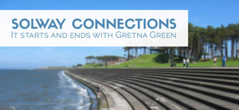 Solway Connections with Gretna Green 2019