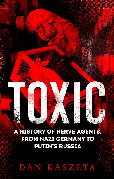 Toxic by Dan Kaszeta – a review
