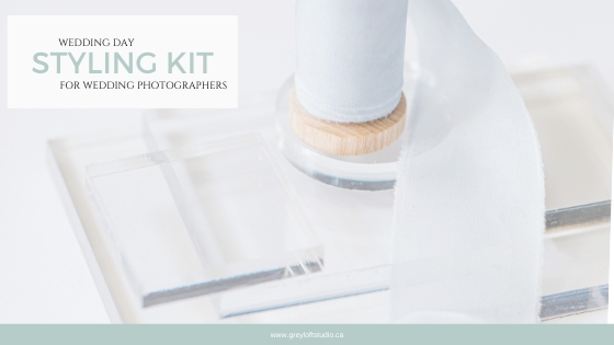 Wedding Day Styling Kit for Photographers - All the details!