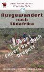 Der Traum vom Auswandern nach Südafrika droht sich in einen Albtraum zu verwandeln. Zuerst stirbt ein Schaf und dann: FEUER!