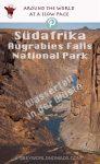 Ein Wasserfall in der Mitte der Halb-Wüste des Nordkaps in Südafrika? Sicher! Du findest sie im Augrabies Nationalpark.
