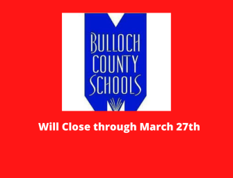 Bulloch County Schools Will Close Through March 27th