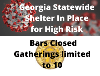 Kemp orders Statewide Shelter In Place for High Risk, Closes Bars, Limits Gatherings to 10
