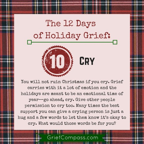 Day 10 of The 12 Days of Holiday Grief