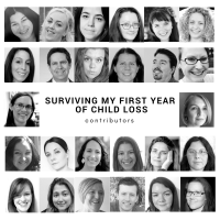 Surviving My First Year of Child Loss Book Contributors