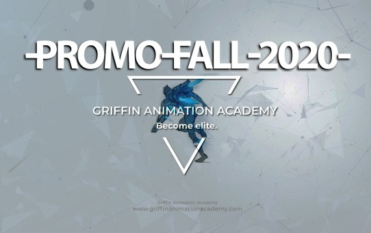 GRIFFIN ANIMATION ACADEMY - PROMO VID - FALL 2020