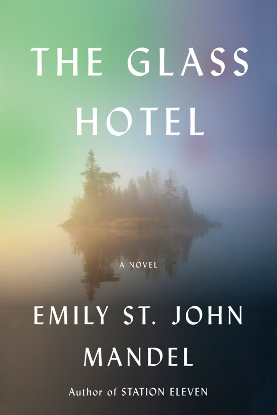 "Image of book jacket for ""The Glass Hotel""."