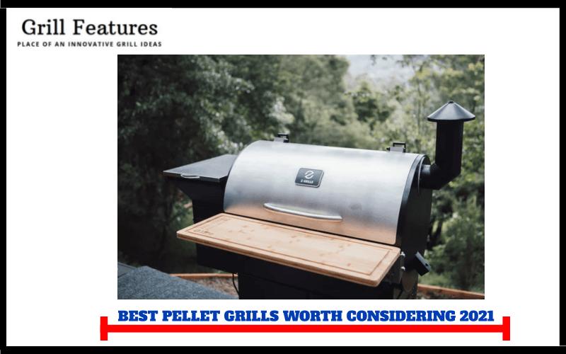Top 10 Best Pellet Grills – Worth Considering 2021