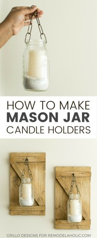 How To Make Hanging Mason Jar Candle Holders  Grillo Designs