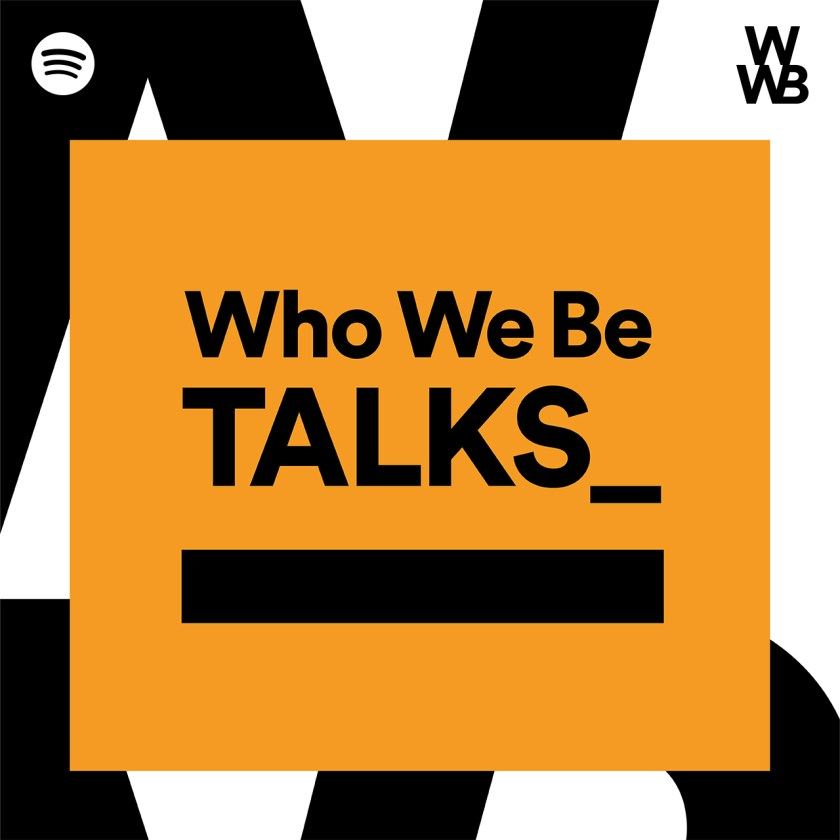 Podcast-Cover-Key-Art_WhoWeBeTalks_Rebrand.jpg