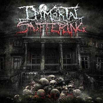 Immortal Suffering – Asylum (Ossuary Industries)