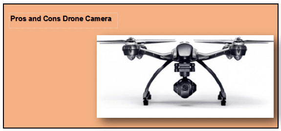 pros and cons of drone camera