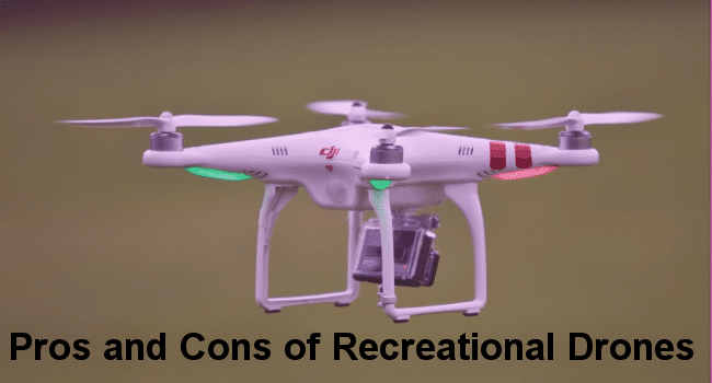 Pros and Cons of recreational drones