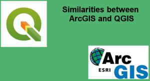 Similarities between ArcGIS and QGIS