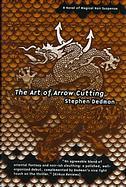 art of arrow cutting