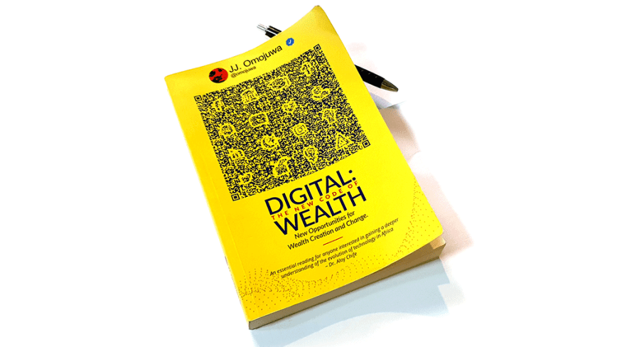 Digital: The New Code of Wealth – New Opportunities for Wealth Creation and Change by JJ. Omojuwa (Twitter: @Omojuwa) [Book Review]