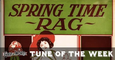 The Springtime Rag - Tune of the Week