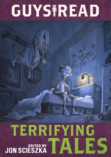 Guys Read terrifying tales gris grimly jon Scieszka Kelly Barnhill Michael Buckley Adam Gidwitz Adele Griffin Lisa Brown Claire Legrand Nikki Loftin Daniel Jose Older Dav Pilkey RL Stine Rita Williams Garcia ghost stories scary to tell in the dark
