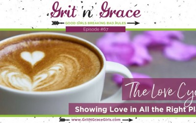 Episode #67: The Love Cycle — Showing Love in All the Right Places
