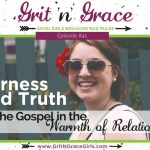 Episode #41: Tenderness and Truth — Wrapping the Gospel in the Warmth of Relationship