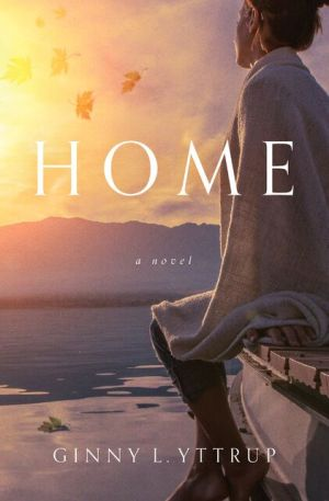 Home by Ginny Yttrup