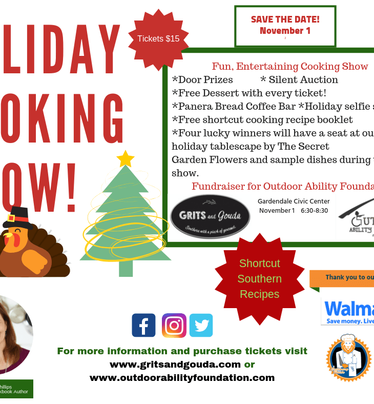Flyer forFood blogger of Grits and Gouda will present holiday cooking show benefiting nonprofit Outdoor Ability Foundation that equips the young disabled outdoorsman November 1, 2018