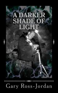 A Darker Shade of Light Cover