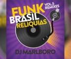"DJ Marlboro lança novo álbum ""Funk Brasil Relíquias"""