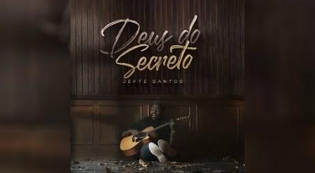 Jefte Santos estreia seu novo single e clipe
