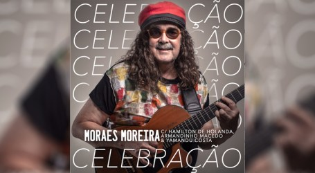 Moraes Moreira lança single em boa companhia