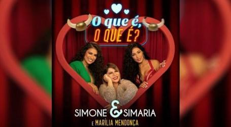 Simone e Simaria lançam música com a participação de Marília Mendonça