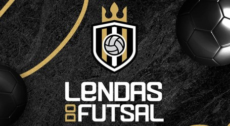 Causa nobre une Lendas do Futsal