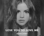 "Selena Gomez lança o single ""Lose you to love me"""