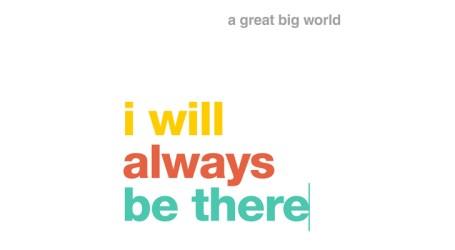 "A Great Big World estreia inédita ""I Will Always be There"""