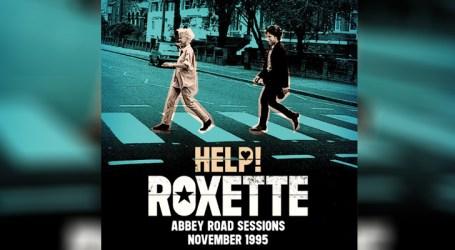 """Versão de Roxette para """"Help!"""", dos Beatles, chega ao público"""