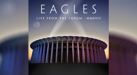 """Eagles anuncia """"Live from the forum MMXVIII"""""""