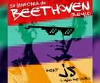 Comemorando os 250 anos de nascimento de Beethoven, JS o Mão de Ouro estreia remixes inéditos